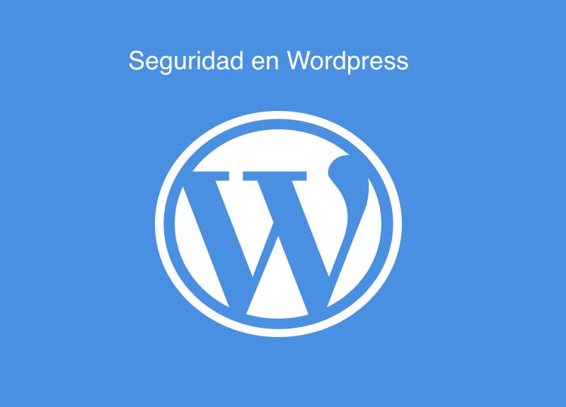 Seguridad-en-Wordpress Seguridad en Wordpress