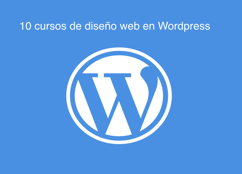 10-cursos-de-diseño-web-wordpress 10 Cursos de diseño web en Wordpress
