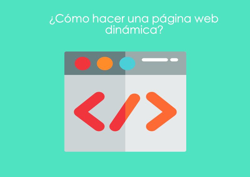 Como hacer una pagina web dinamica