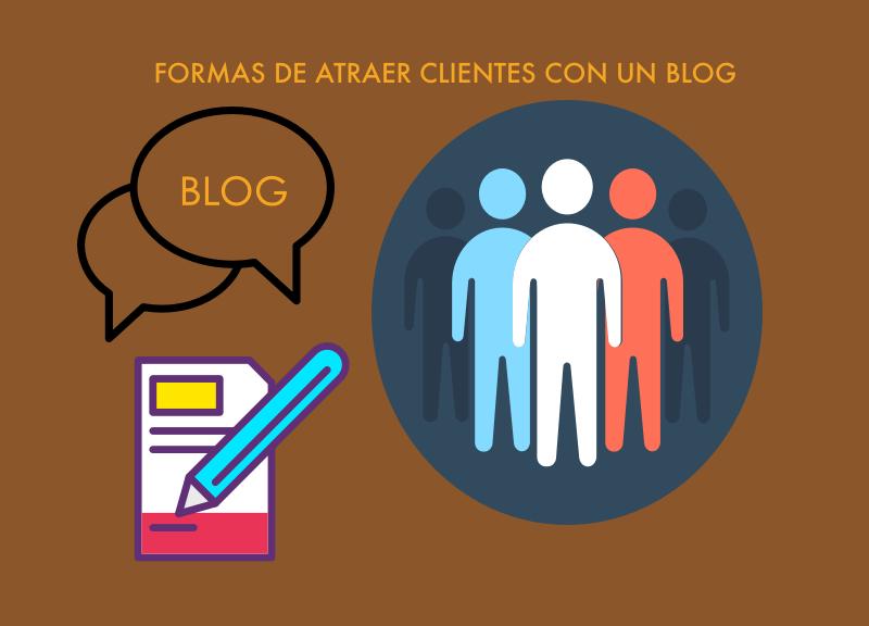 Formas de atraer clientes con un blog