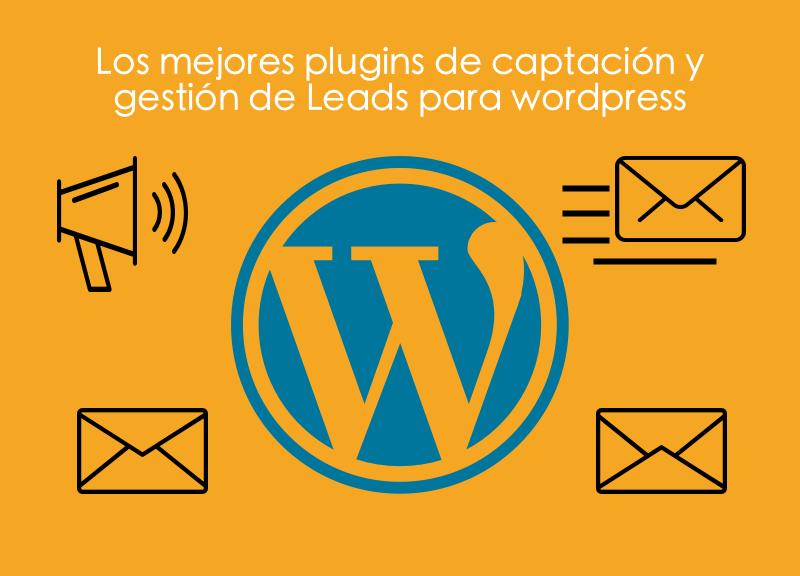 Los-mejores-plugins-de-ccaptación-y-gestión-de-Leads-para-wordpress Los mejores Plugins de Captación y Gestión de Leads para Wordpress