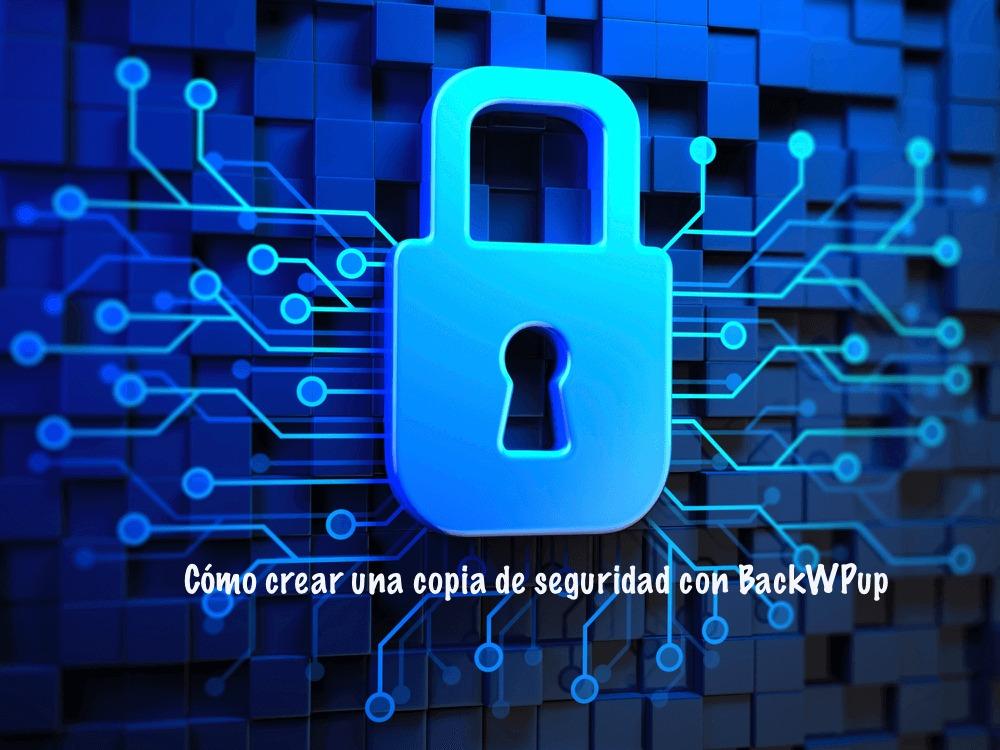 Como crear una copia de seguridad con BackWPup