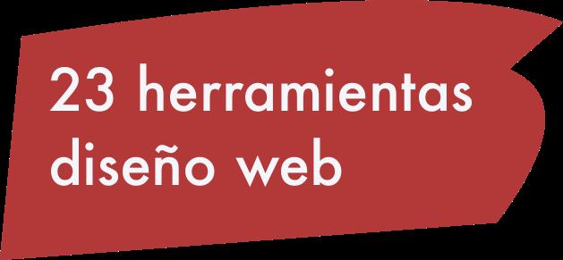 23-herramientas-diseño-web 23 HERRAMIENTAS DISEÑO WEB