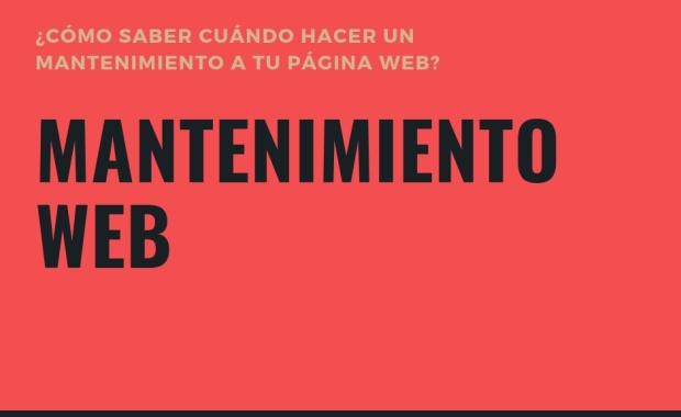 ¿Cómo saber cuándo hacer un mantenimiento a tu página web?