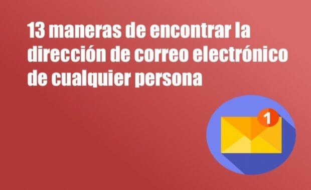 maneras de encrontar la direccion de correo electronico de una persona